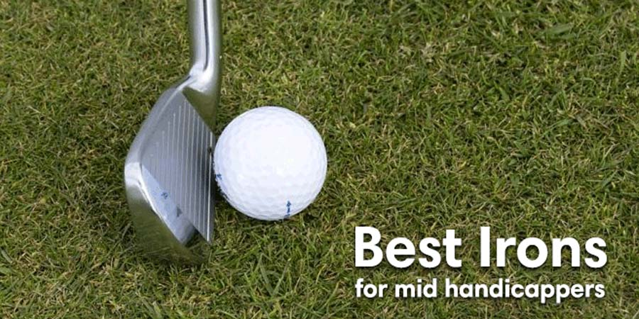 The Best Golf Irons For Mid Handicappers In 2020. From Taylormade, Ping, Callaway & Cobra